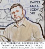 My Sacred Music - Composer's Credo - wykład Pawła Łukaszewskiego w ramach Annual Paderewski Lectures w Los Angeles