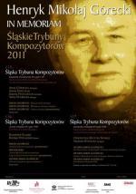 """""""Silesian Composers' Tribune"""" - 2011 Henryk Mikołaj Górecki in Memoriam"""