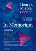 Henryk Mikołaj Górecki In Memoriam - koncert w pierwszą rocznicę śmierci