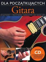 """""""Gitara dla początkujących"""" Arthura Dicka już w sprzedaży"""