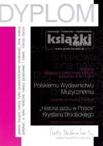 Historia jazzu w Polsce Krystiana Brodackiego książką miesiąca