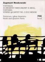 New edition of Fantasy String Quartet III in E minor by Zygmunt Noskowski