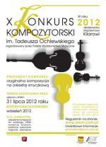 Zgłoszenia do X Konkursu Kompozytorskiego im. T. Ochlewskiego tylko do końca lipca