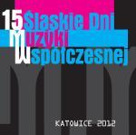 15. Śląskie Dni Muzyki Współczesnej
