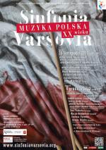 Sinfonia Varsovia gra polską muzykę XX wieku