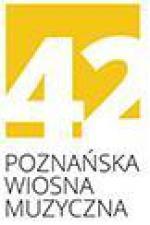 10-13 kwietnia - 42. Poznańska Wiosna Muzyczna