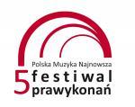 V Festiwal Prawykonań - Polska Muzyka Najnowsza