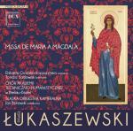 Missa de Maria a Magdala Pawła Łukaszewskiego na CD