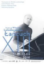 """""""Łańcuch XIII"""" – Festiwal Witolda Lutosławskiego"""