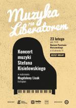 """""""Muzyka pod Liberatorem"""": Koncert muzyki Stefana Kisielewskiego"""