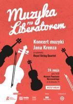 """Muzyka pod Liberatorem"": Koncert muzyki Jana Krenza"