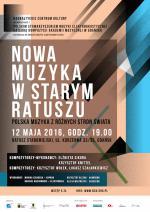 """Nowa Muzyka w Starym Ratuszu – """"Polska muzyka z różnych stron świata"""""""