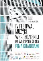 IV Festiwal Muzyki Współczesnej im. Wojciecha Kilara