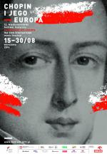 """Międzynarodowy Festiwal Muzyczny """"Chopin i jego Europa"""""""