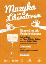"""""""Muzyka pod Liberatorem"""": Koncert muzyki Pawła Mykietyna"""