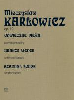 Wydanie źródłowo-krytyczne Dzieł Mieczysława Karłowicza