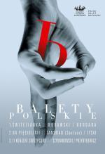 """""""Balety polskie"""" – premiera w Teatrze Wielkim – Operze Narodowej"""