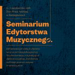 Seminarium Edytorstwa Muzycznego 2018