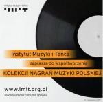 IMiT tworzy nowe archiwa polskiej muzyki i tańca
