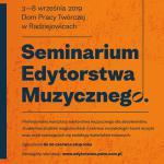Trwa nabór do 4. edycji Seminarium Edytorstwa Muzycznego