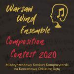 Rusza Międzynarodowy Konkurs Kompozytorski na Koncertową Orkiestrę Dętą Warsaw Wind Ensemble Composition Contest 2020