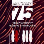 75. Międzynarodowy Festiwal Chopinowski w Dusznikach-Zdroju