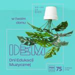 17. Dni Edukacji Muzycznej w Twoim domu!
