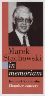 Marek Stachowski in memoriam