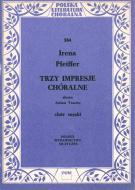Trzy impresje chóralne