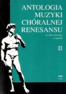 Antologia muzyki chóralnej renesansu