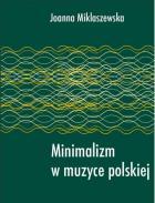 Minimalizm w muzyce polskiej