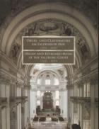 Orgel- und Claviermusik am Salzburger Ho