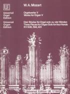 Orgelwerke V