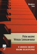 Pieśni masowe Witolda Lutosławskiego
