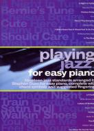 Playing Jazz For Easy Piano