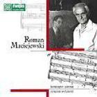 Roman Maciejewski. Kompozytor i Pianista