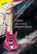 Szkoła gitarowej improwizacji