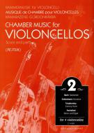 Chamber Music for Violoncellos vol. 2