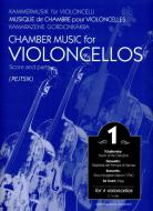Chamber Music for Violoncellos vol. 1