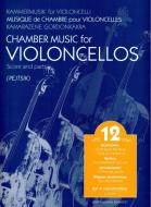 Chamber Music for Violoncellos vol. 12