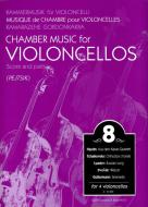 Chamber Music for Violoncellos vol. 8