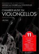 Chamber Music for Violoncellos vol. 11