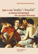 Spór o rolę 'modus' i 'tonalite' w sztuc