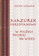 Mazurek fortepianowy w muzyce polskiej X