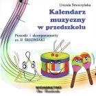 Kalendarz muzyczny w przedszkolu cz. II