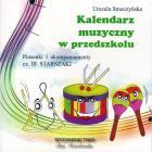 Kalendarz muzyczny w przedszkolu cz. III