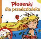 Piosenki dla przedszkolaka + CD
