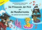 Die Prinzessin, der Pirat und die Mundha