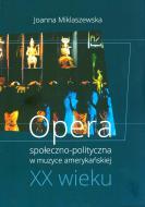 Opera społeczno-polityczna w muzyce amer