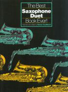 The Best Saxophone Duet Book Ever!